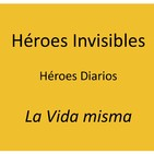 Heroes invisibles