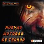 Nuevas Autoras de Terror | Terror y Nada Más - Ficción Sonora