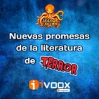 Nuevas Promesas de la Literatura de Terror | Audiolibros - Ficción sonora