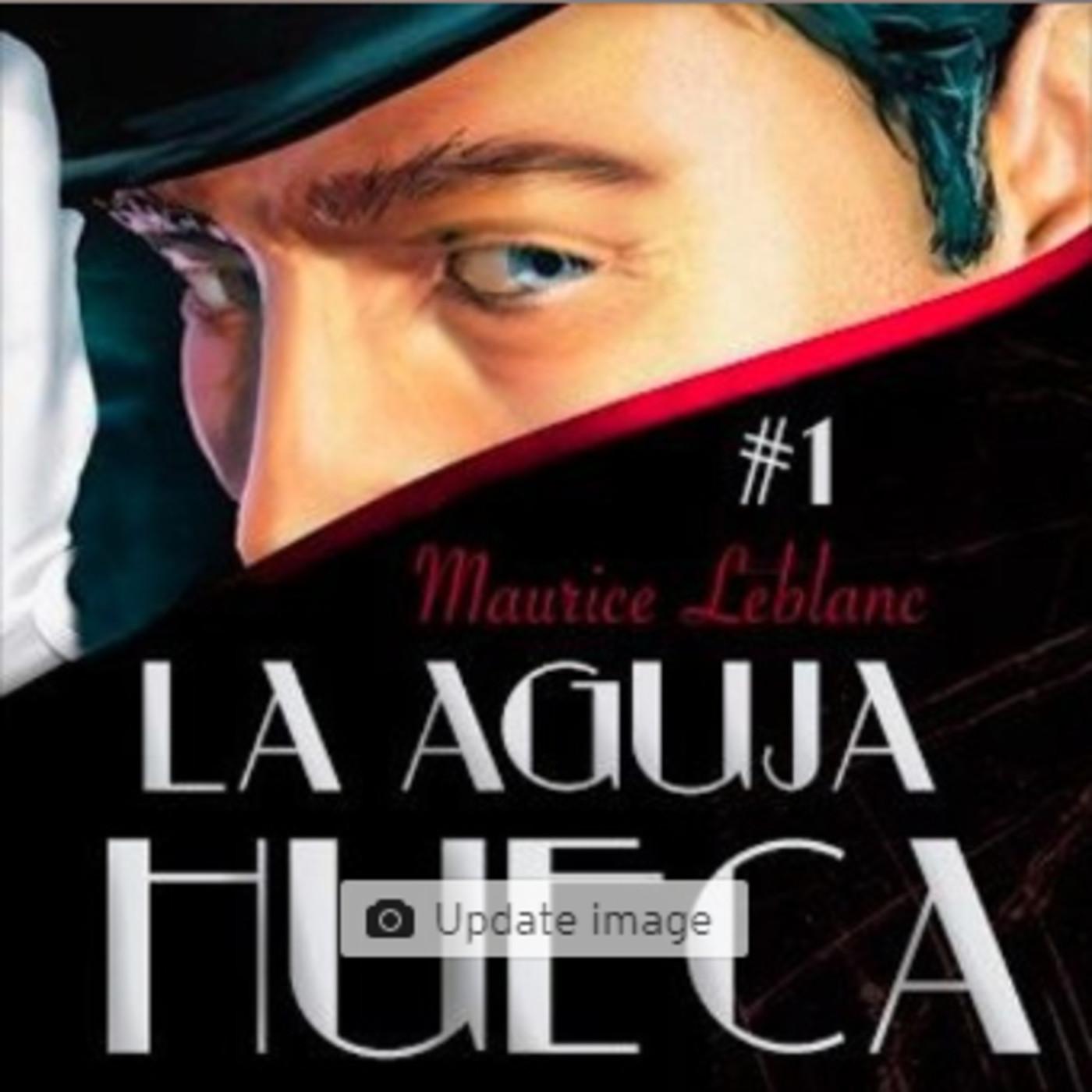 La Aguja Hueca de Maurice Leblanc
