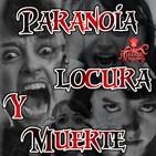 Paranoia, locura y muerte   Ficciones sonoras - Audiolibros   Terror y Nada Más
