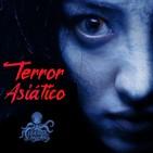 Terror Asiático | Ficciones sonoras - Audiolibros | Terror y Nada Más
