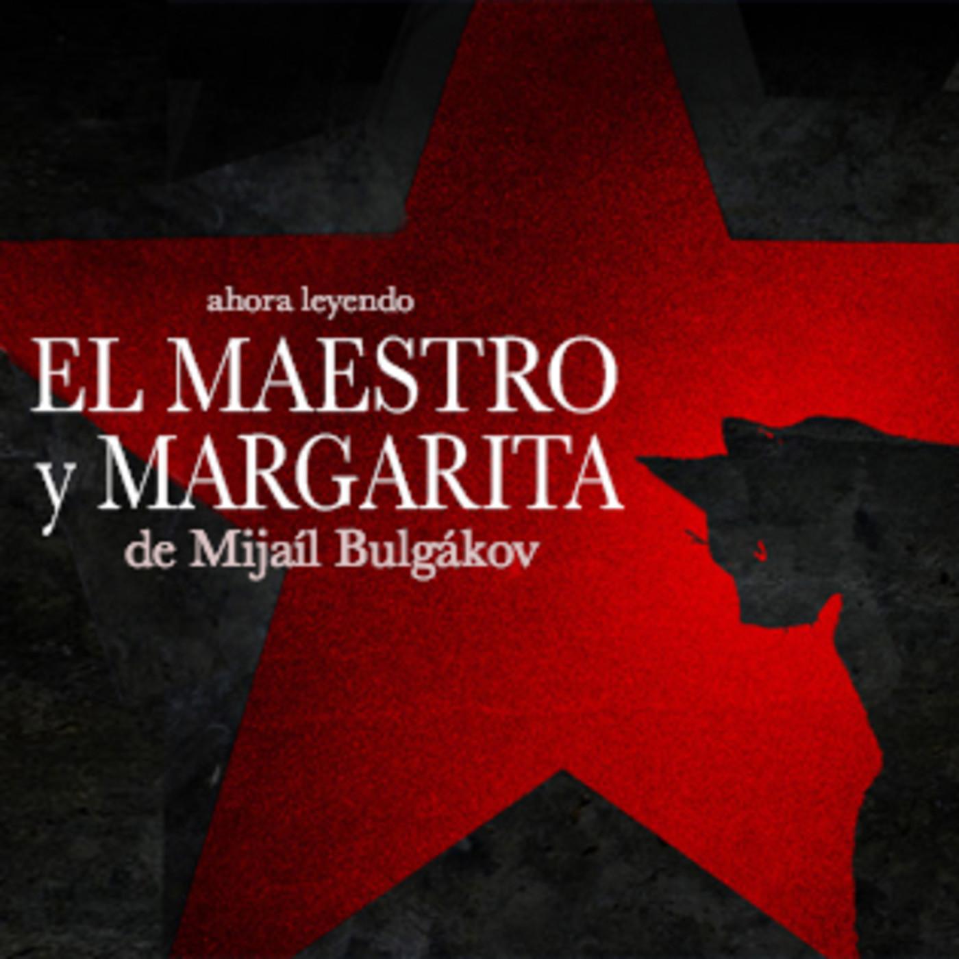 El Maestro y Margarita de Mijail Bulgákov