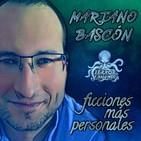 Mariano Bascón - Ficciones más personales | Terror y Nada Más | Audiolibros - Ficciones sonoras