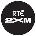 RTÉ 2XM