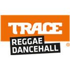 Trace Reggae/Dancehall