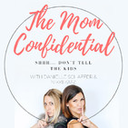 The Mom Confidential®