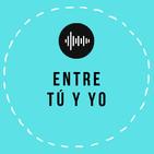 Entre tú y yo en Radio