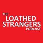 Loathed Strangers