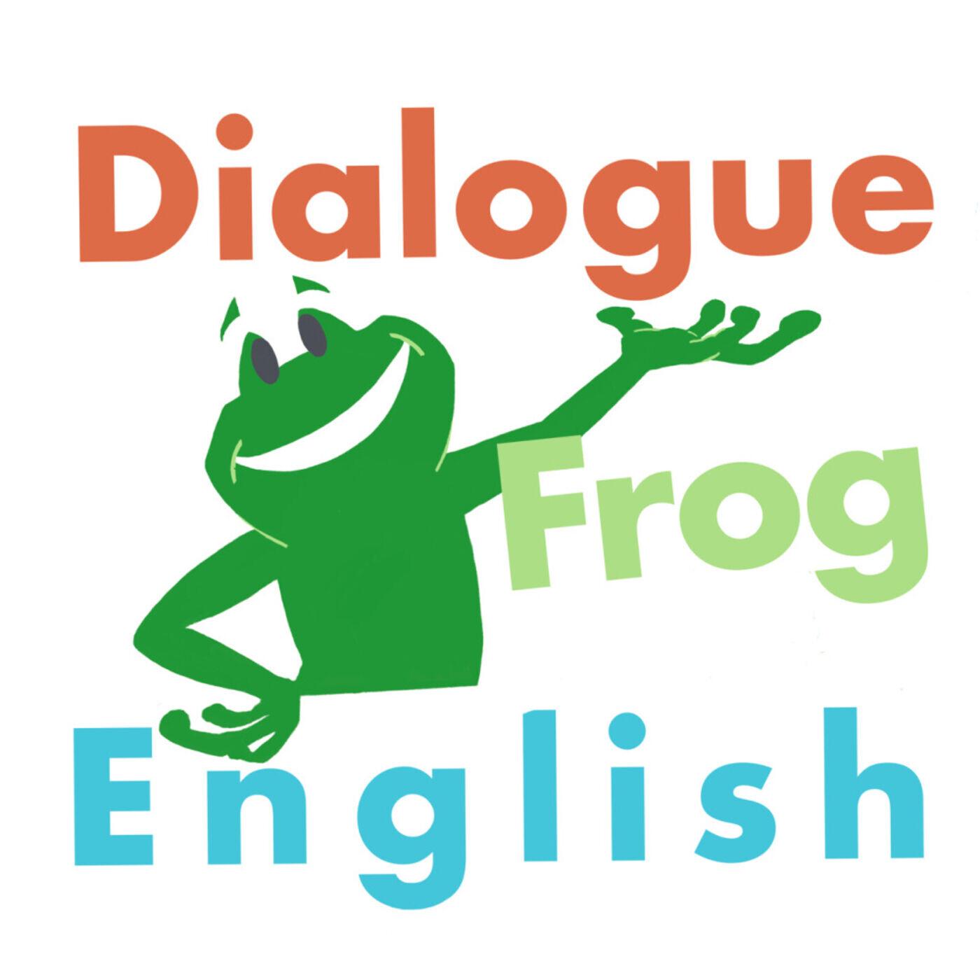 Dialogue Frog