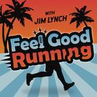 Feel Good Running: For the Eve