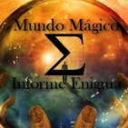 Mundo Mágico Informe Enigma