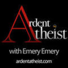 Ardent Atheist with Emery Emer