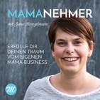 Mamanehmer Podcast für selbsts
