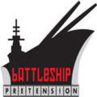 Battleship Pretension Podcast