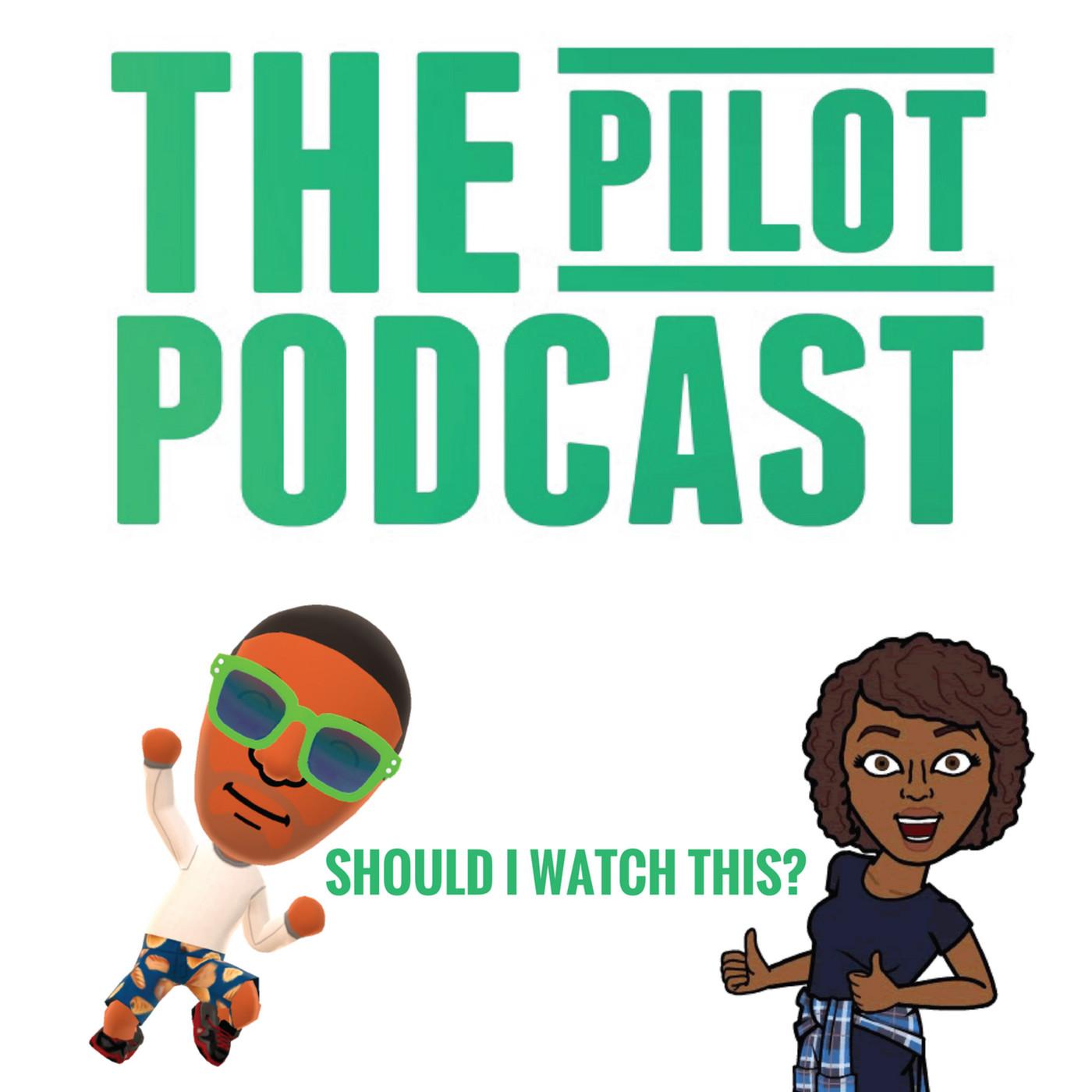 The Pilot Podcast