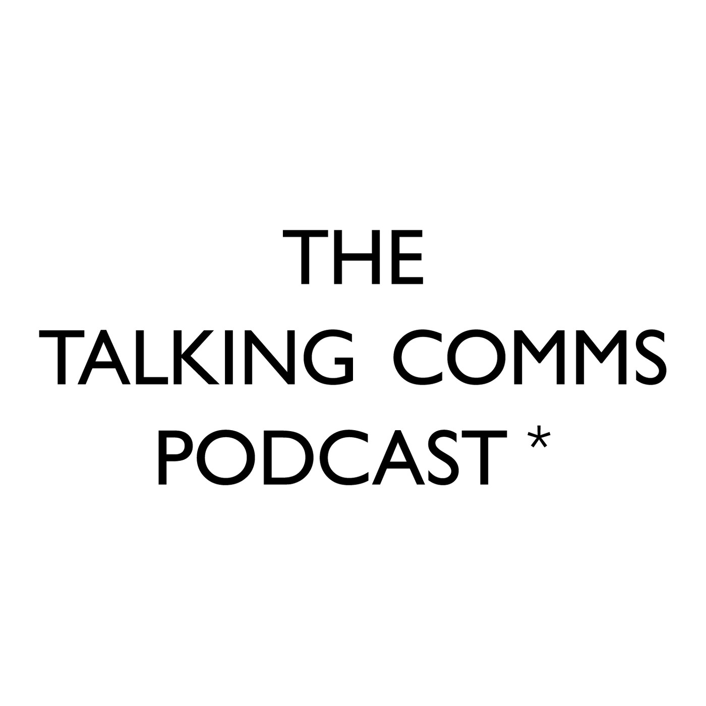 The Talking Comms Podcast