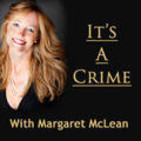 It's A Crime With Margaret McL