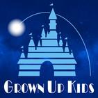 Grown Up Kids: A Disney Podcas