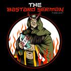 The Bastard Sermon podcast