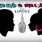 He Said vs She Said with Lovel