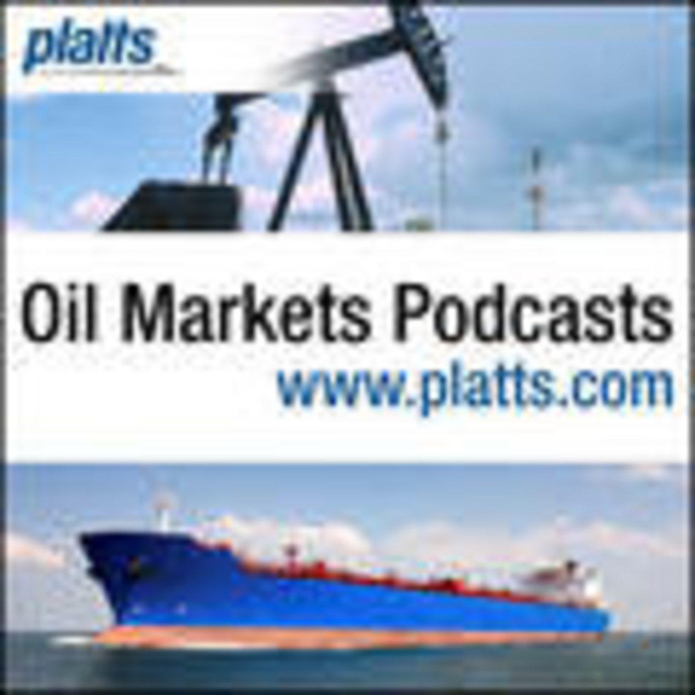 Platts Oil Markets Podcasts