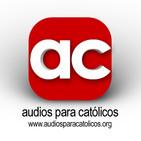 Audios para Católicos