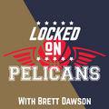 Locked on Pelicans