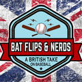 Bat Flips And Nerds