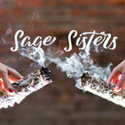 Sage Sisters Podcast
