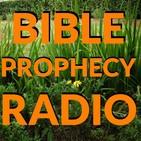 BIBLE PROPHECY RADIO