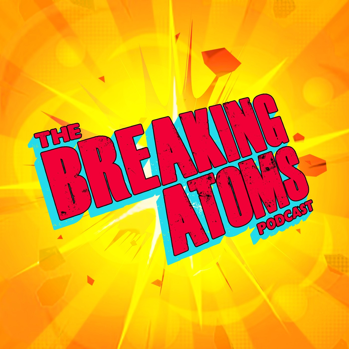 The Breaking Atoms Podcast