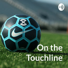 On the Touchline - Soccer Podc
