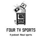 Four TV Sports Podcast