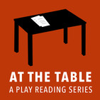 At The Table - A Play Reading