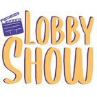 Lobby Show