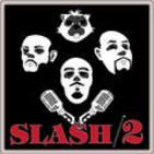 slash2podcast@gmail.com