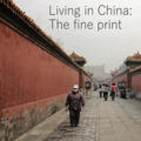 Living in China: The fine prin