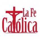 La Fe Católica