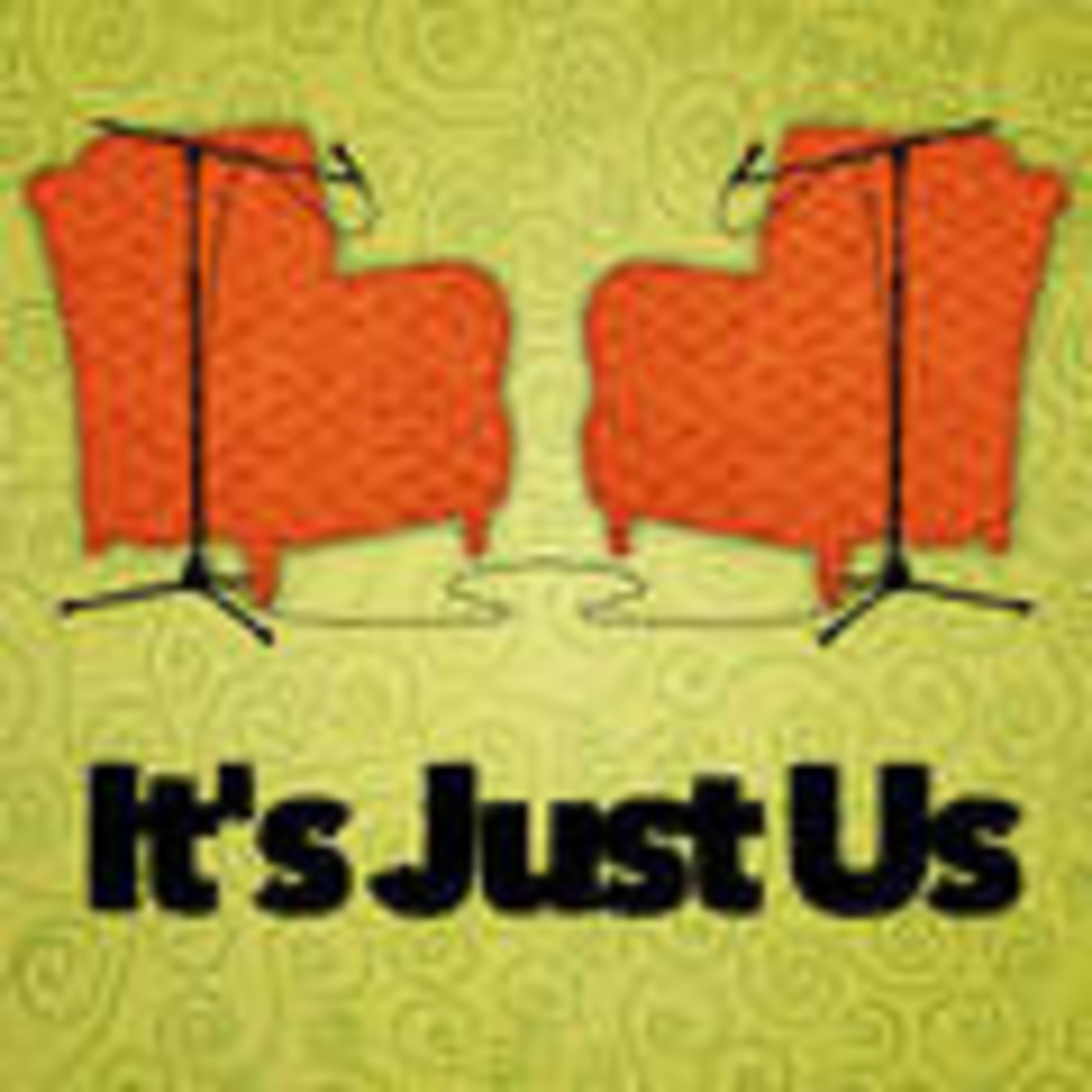 It's Just Us Podcast
