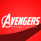 AVENGERS PODCAST EDITION