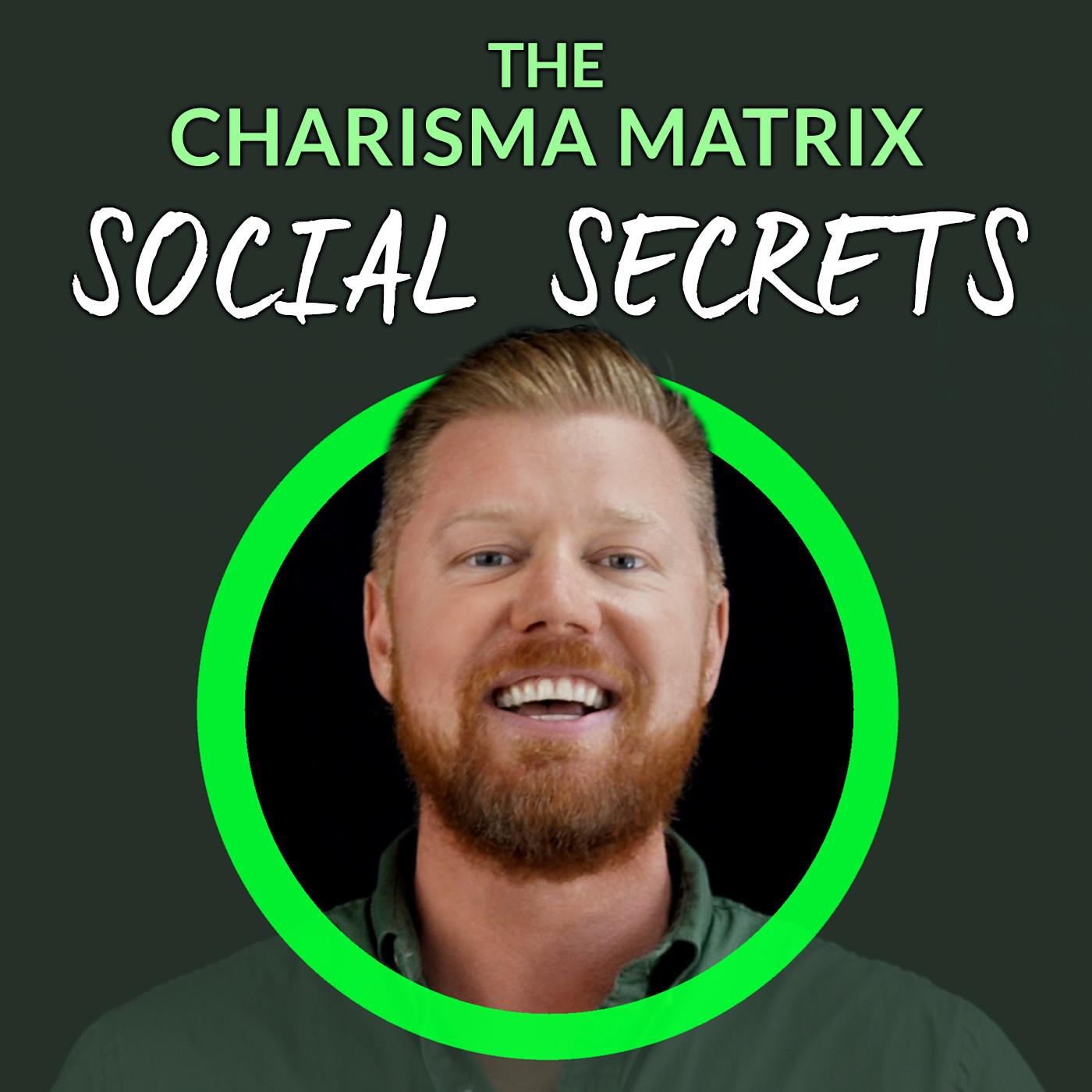 The Charisma Matrix Social Sec
