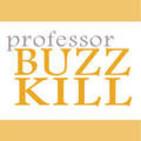 Professor Buzzkill