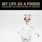 My Life as a Foodie