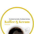 Koffee and Kream Podcast
