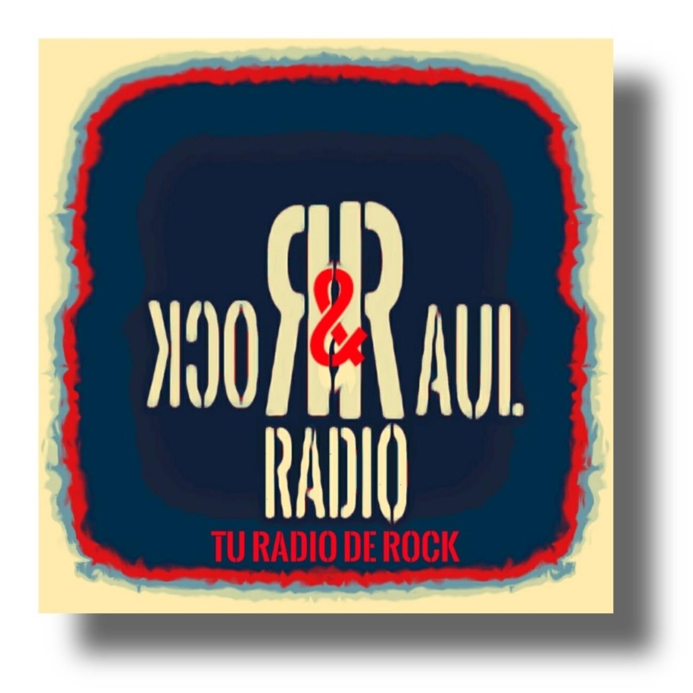 ROCK & RAUL RADIO