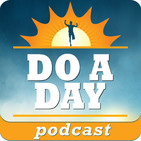 The Do A Day Podcast with Brya