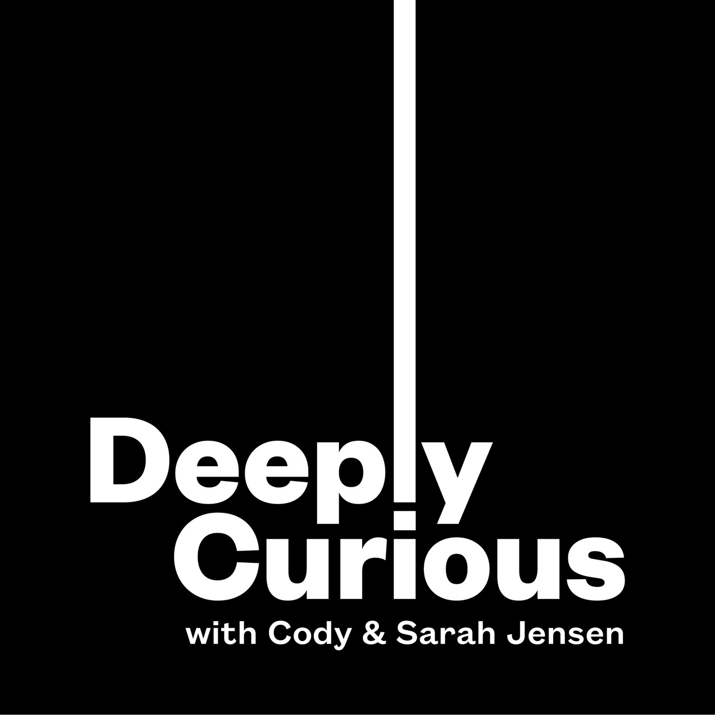 Deeply Curious