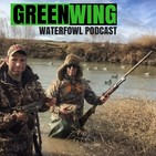 GreenWing Waterfowl Podcast