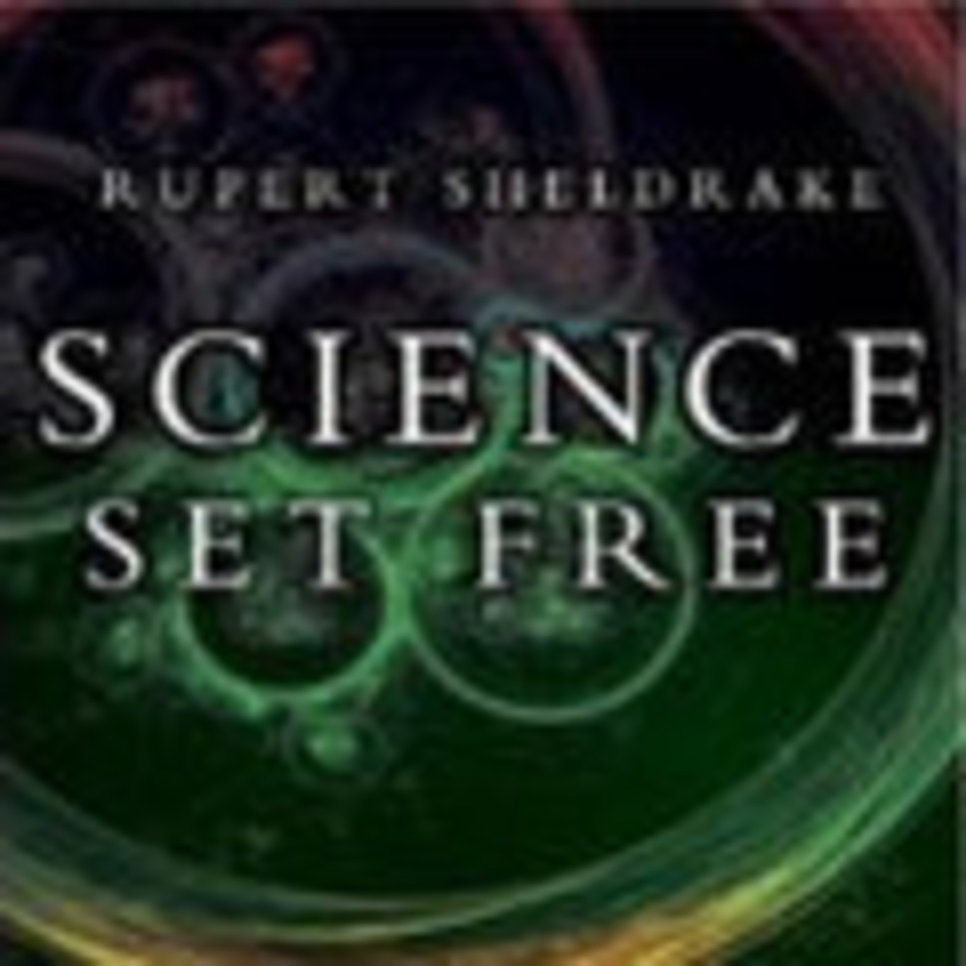 Rupert Sheldrake & Mark Ve